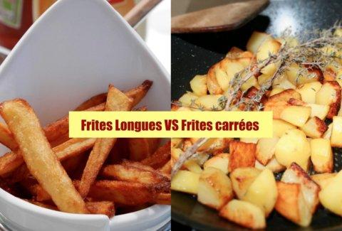 Frites longues VS Frites carrées