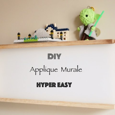 DIY applique murale bois hyper easy
